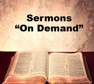 Sermons on demand 2
